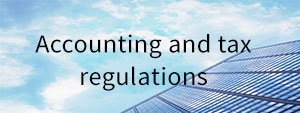 Accounting and tax regulations cover